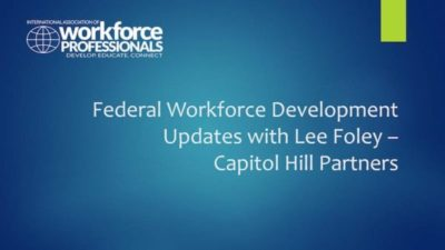 Federal Workforce Development Updates